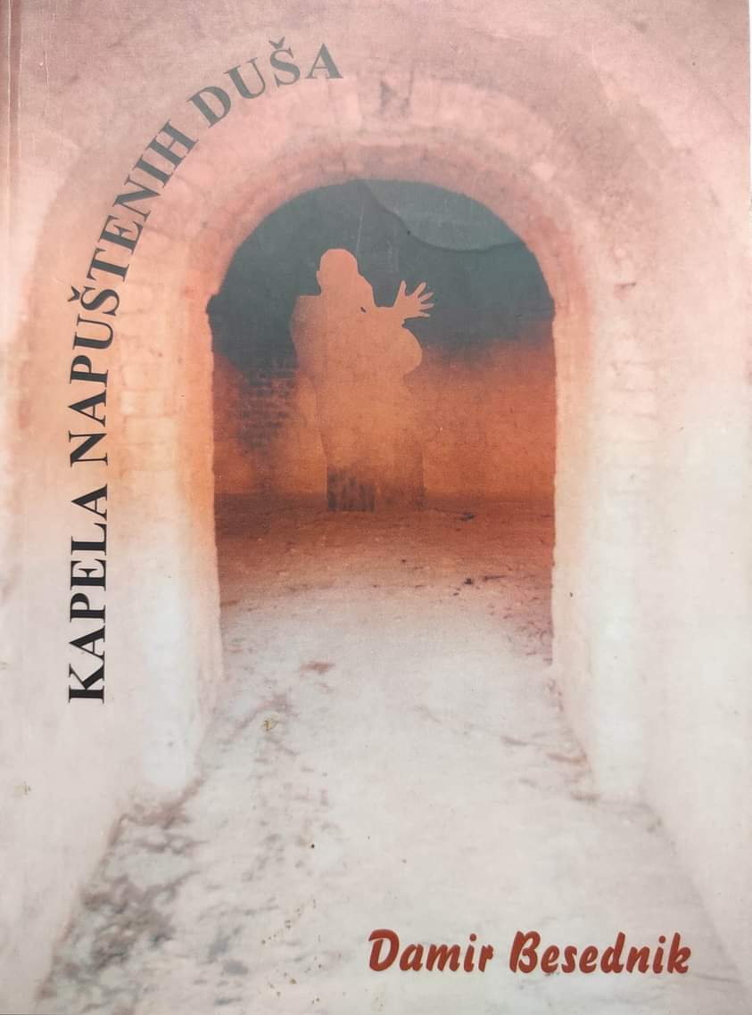 Damir Besednik: Kapela napuštenih duša